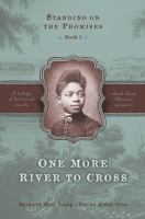 Cover image for One more river to cross. bk. 1 : Standing on the promises