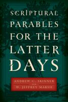 Cover image for Scriptural parables for the latter days