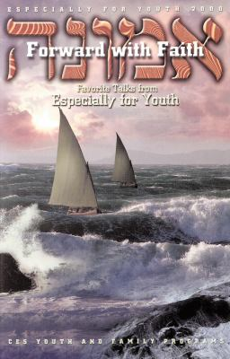 Cover image for Forward with faith : favorite talks from Especially for youth.