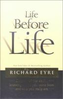 Imagen de portada para Life before life : how knowing where you came from can change who you are and where you are going