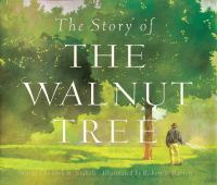 Cover image for The story of the walnut tree