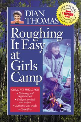 Cover image for Roughing it easy at girls camp