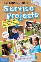 Cover image for The kid's guide to service projects : over 500 service ideas for young people who want to make a difference
