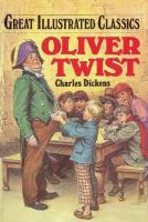 Cover image for Oliver Twist : Great illustrated classics series