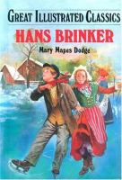 Cover image for Hans Brinker : Great illustrated classics series
