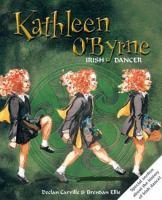 Cover image for Kathleen O'Byrne, Irish dancer