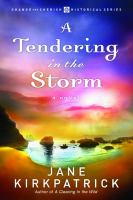 Cover image for A tendering in the storm. bk. 2 : Change and cherish series
