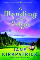 Cover image for A mending at the edge. bk. 3 : Change and cherish series