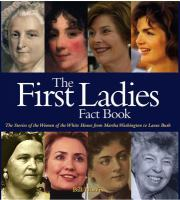 Cover image for The first ladies fact book : the stories of the women of the White House, from Martha Washington to Laura Bush