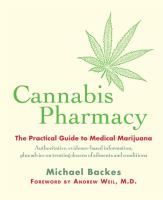 Cover image for Cannabis pharmacy : the practical guide to medicinal marijuana