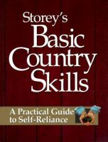 Cover image for Storey's basic country skills : a practical guide to self-reliance