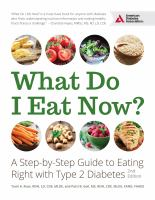 Cover image for What do I eat now? : a step-by-step guide to eating right with Type 2 diabetes
