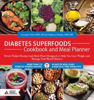 Cover image for Diabetes superfoods cookbook and meal planner : power-packed recipes and meal plans designed to help you lose weight and manage your blood glucose