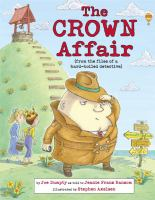 Cover image for The crown affair : (from the files of a hard-boiled detective)