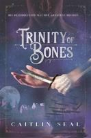 Cover image for Trinity of bones. bk. 2 : Necromancer song series