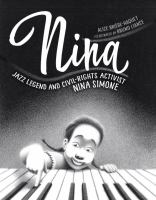 Cover image for Nina : jazz legend and civil-rights activist Nina Simone