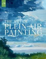 Cover image for The art of plein air painting : an essential guide to materials, concepts, and techniques for painting outdoors