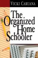 Cover image for The organized homeschooler