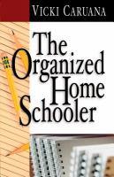 Imagen de portada para The organized homeschooler