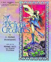 Imagen de portada para Delicate creatures