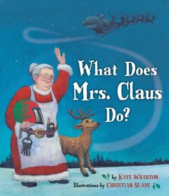Cover image for What does Mrs. Claus do?