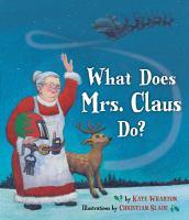 Imagen de portada para What does Mrs. Claus do?