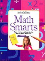 Cover image for Math smarts : tips, tricks, and secrets for making math more fun!