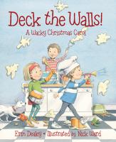 Cover image for Deck the walls : a wacky Christmas carol
