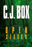 Imagen de portada para Open season. bk. 1 [large print] : Joe Pickett series