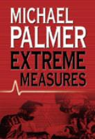Cover image for Extreme measures