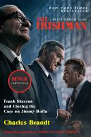 Cover image for The Irishman : Frank Sheeran and closing the case on Jimmy Hoffa