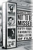 Cover image for Not to be missed : 54 favorites from a lifetime of film