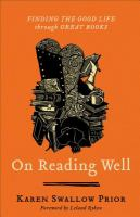 Cover image for On reading well : finding the good life through great books