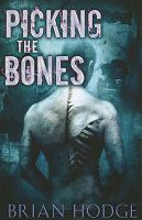 Cover image for Picking the bones