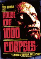 Cover image for House of 1000 corpses [videorecording DVD]