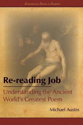 Cover image for Re-reading Job : understanding the ancient world's greatest poem