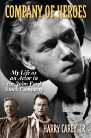 Cover image for Company of heroes : my life as an actor in the John Ford stock company