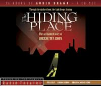 Cover image for The hiding place [the acclaimed story of Corrie Ten Boom]