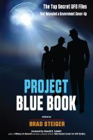 Cover image for Project Blue Book : the top secret UFO files that revealed a government cover-up