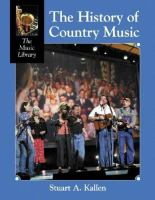 Cover image for The history of country music : Music library series