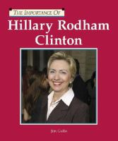 Cover image for Hillary Rodham Clinton : The importance of series