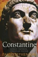 Cover image for Constantine : Roman emperor, Christian victor