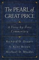 Cover image for The pearl of great price : a verse-by-verse commentary