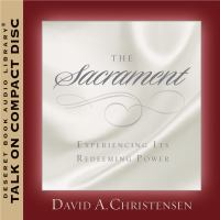 Cover image for The sacrament experiencing its redeeming power