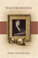 Cover image for The Bruce R. McConkie story : reflections of a son
