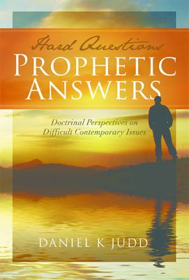 Cover image for Hard questions, prophetic answers
