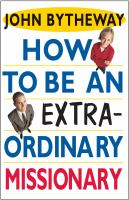 Cover image for How to be an extraordinary missionary