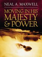Cover image for Moving in His majesty and power
