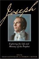 Imagen de portada para Joseph : exploring the life and ministry of the prophet