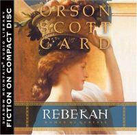 Cover image for Rebekah. bk. 2 [sound recording CD] : Women of Genesis series